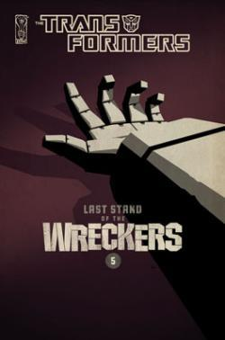 Transformers Comics Last Stand of the Wreckers