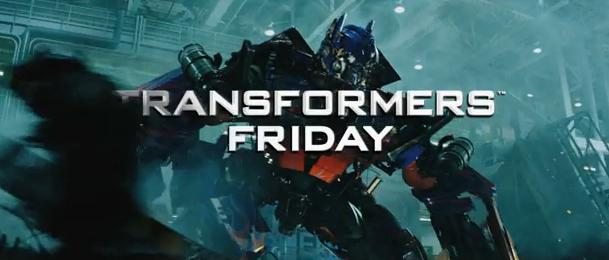 Transformers 3 Friday